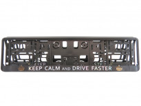 Табла за регистрационен номер Keep calm and drive faster