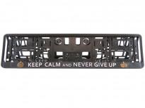 Табла за регистрационен номер Keep calm and never give up